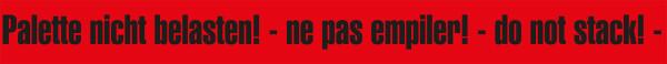 """Warnband """"Palette, nicht belasten"""" - 50 mm x 66 lfm - PP Folie rot/schwarz"""