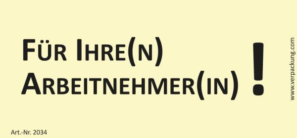 Bedruckte Haftnotiz - Für Ihre(n) Arbeitnehmer(in)! gelb/schwarz