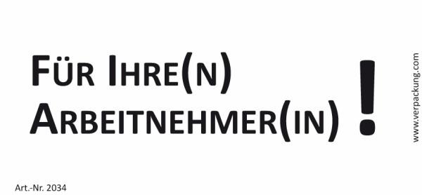 Bedruckte Haftnotiz - Für Ihre(n) Arbeitnehmer(in)! weiß/schwarz