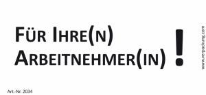 Bedruckte Haftnotiz - Für Ihre(n) Arbeitnehmer(in)!...