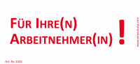 Bedruckte Haftnotiz - Für Ihre(n) Arbeitnehmer(in)! weiß/rot