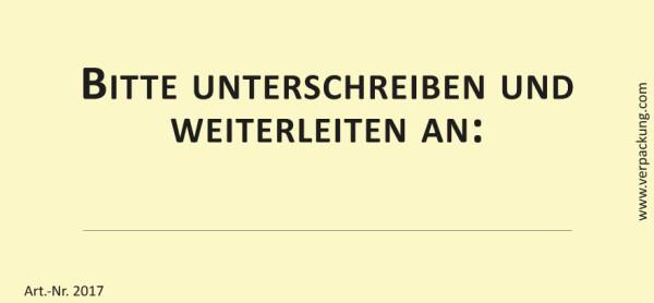 Bedruckte Haftnotiz - Bitte unterschreiben und weiterleiten an: ... gelb/schwarz