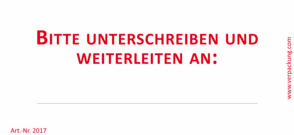 Bedruckte Haftnotiz - Bitte unterschreiben und weiterleiten an: ... weiß/rot