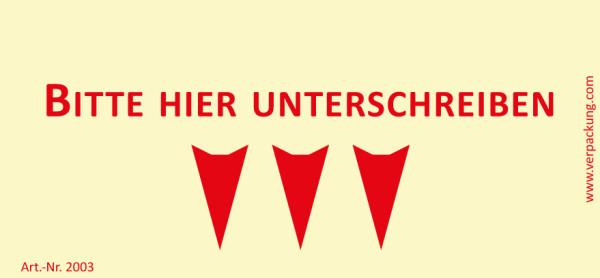 Bedruckte Haftnotiz - Bitte hier unterschreiben (Pfeil nach unten) gelb/rot