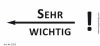 Bedruckte Haftnotiz - Sehr wichtig! (Pfeil nach links) weiß/schwarz