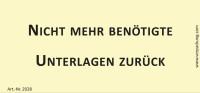 Bedruckte Haftnotiz - Nicht mehr benötigte Unterlagen zurück gelb/schwarz