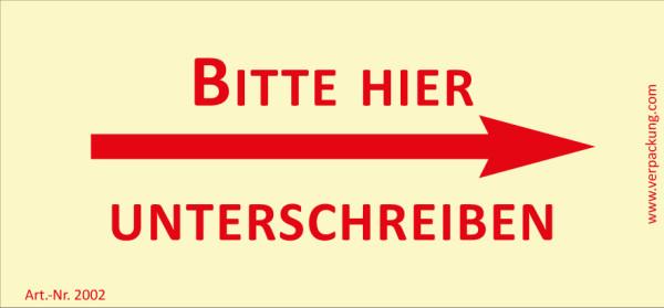 Bedruckte Haftnotiz - Bitte hier unterschreiben (Pfeil rechts)  gelb/rot
