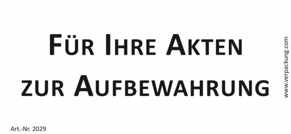 Bedruckte Haftnotiz - Für Ihre Akten zur Aufbewahrung weiß/schwarz