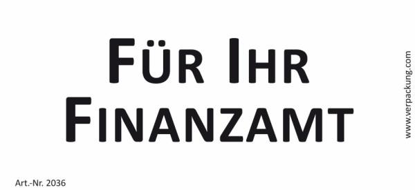 Bedruckte Haftnotiz - Für Ihr Finanzamt weiß/schwarz