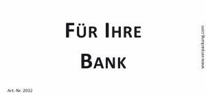 Bedruckte Haftnotiz - Für Ihre Bank weiß/schwarz