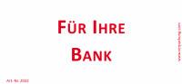 Bedruckte Haftnotiz - Für Ihre Bank weiß/rot