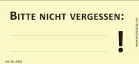 Bedruckte Haftnotiz - Bitte nicht vergessen:...! gelb/schwarz