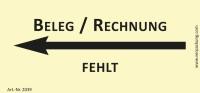 Bedruckte Haftnotiz - Beleg/Rechnung fehlt (Pfeil nach links) gelb/schwarz