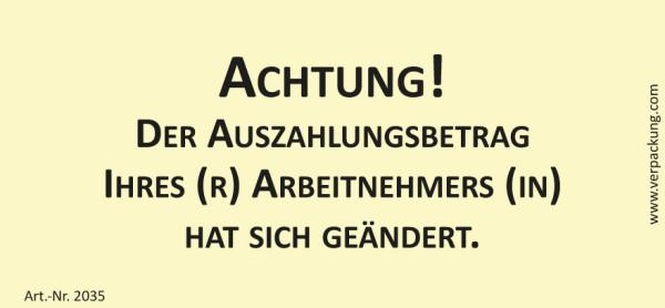 Bedruckte Haftnotiz - Achtung! Der Auszahlungsbetrag Ihres(r) Arbeinehmers(in) hat sich geändert. gelb/schwarz