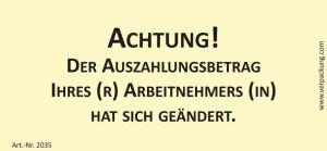 Bedruckte Haftnotiz - Achtung! Der Auszahlungsbetrag...