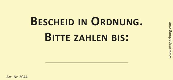 Bedruckte Haftnotiz - Bescheid in Ordnung Bitte zahlen bis     gelb/schwarz