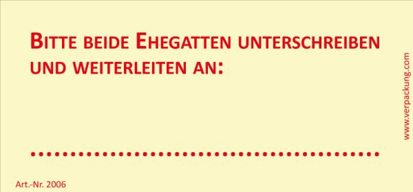 Bedruckte Haftnotiz - Bitte beide Ehegatten unterschreiben und weiterleiten an  gelb/rot