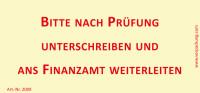 Bedruckte Haftnotiz - Bitte nach Prüfung unterschreiben und ans Finanzamt weiterleiten  gelb/rot