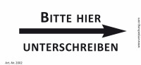 Bedruckte Haftnotiz - Bitte hier unterschreiben (Pfeil rechts)  weiß/schwarz