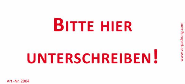 Bedruckte Haftnotiz - Bitte hier unterschreiben! weiß/rot