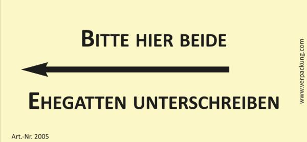Bedruckte Haftnotiz - Bitte hier beide Ehegatten unterschreiben (Pfeil nach links) gelb/schwarz