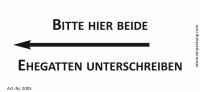 Bedruckte Haftnotiz - Bitte hier beide Ehegatten unterschreiben (Pfeil nach links) weiß/schwarz