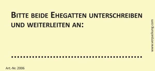 Bedruckte Haftnotiz - Bitte beide Ehegatten unterschreiben und weiterleiten an  gelb/schwarz