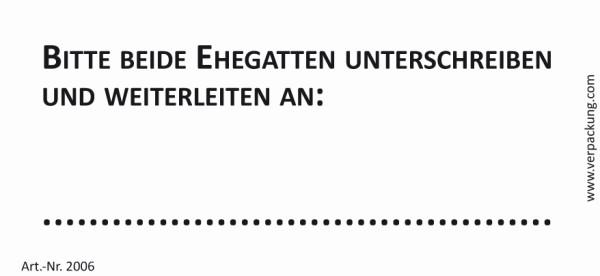 Bedruckte Haftnotiz - Bitte beide Ehegatten unterschreiben und weiterleiten an  weiß/schwarz