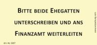 Bedruckte Haftnotiz - Bitte beide Ehegatten unterschreiben und ans Finanzamt weiterleiten  gelb/schwarz