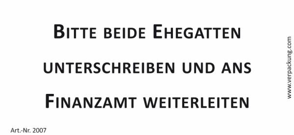 Bedruckte Haftnotiz - Bitte beide Ehegatten unterschreiben und ans Finanzamt weiterleiten  weiß/schwarz