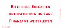 Bedruckte Haftnotiz - Bitte beide Ehegatten unterschreiben und ans Finanzamt weiterleiten  weiß/rot