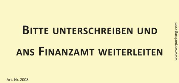 Bedruckte Haftnotiz - Bitte unterschreiben und ans Finanzamt weiterleiten  gelb/schwarz