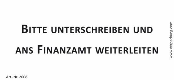 Bedruckte Haftnotiz - Bitte unterschreiben und ans Finanzamt weiterleiten  weiß/schwarz