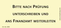 Bedruckte Haftnotiz - Bitte nach Prüfung unterschreiben und ans Finanzamt weiterleiten  gelb/schwarz