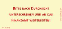 Bedruckte Haftnotiz - Bitte nach Durchsicht unterschreiben und an das Finanzamt weiterleiten! gelb/rot