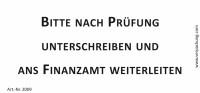 Bedruckte Haftnotiz - Bitte nach Prüfung unterschreiben und ans Finanzamt weiterleiten  weiß/schwarz
