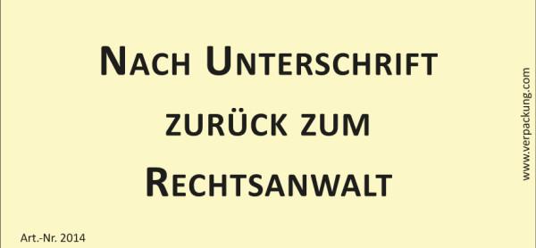 Bedruckte Haftnotiz - Nach Unterschrift zurück zum Rechtsanwalt  gelb/schwarz