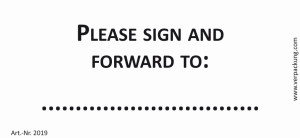 Bedruckte Haftnotiz - Please sign and forward to: ......