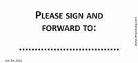 Bedruckte Haftnotiz - Please sign and forward to: ... weiß/schwarz