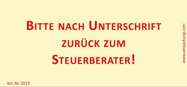 Bedruckte Haftnotiz - Bitte nach Unterschrift zurück zum Steuerberater! gelb/rot