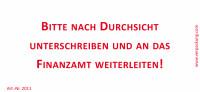 Bedruckte Haftnotiz - Bitte nach Durchsicht unterschreiben und an das Finanzamt weiterleiten! weiß/rot