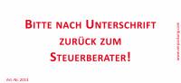 Bedruckte Haftnotiz - Bitte nach Unterschrift zurück zum Steuerberater! weiß/schwarz