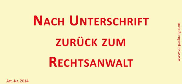 Bedruckte Haftnotiz - Nach Unterschrift zurück zum Rechtsanwalt  gelb/rot