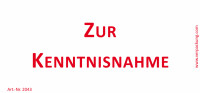Bedruckte Haftnotiz - Zur Kenntnisnahme  weiß/rot