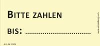 Bedruckte Haftnotiz - Bitte zahlen bis  gelb/schwarz