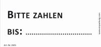 Bedruckte Haftnotiz - Bitte zahlen bis  weiß/schwarz