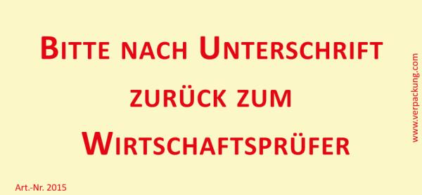 Bedruckte Haftnotiz - Bitte nach Unterschrift zurück zum Wirtschaftsprüfer  gelb/rot