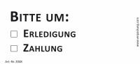 Bedruckte Haftnotiz - Bitte um o Erledigung  o Zahlung  weiß/schwarz