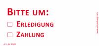 Bedruckte Haftnotiz - Bitte um o Erledigung  o Zahlung  weiß/rot