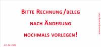 Bedruckte Haftnotiz - Bitte Rechnung/Beleg nach Änderung nochmals vorlegen!  weiß/rot